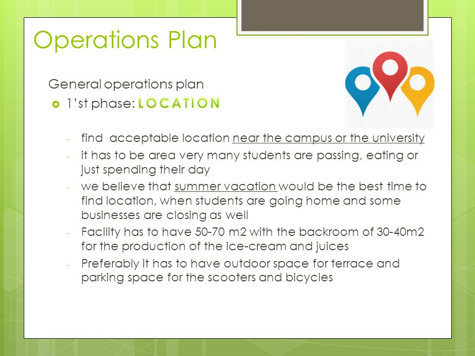 Operations Plan General operations plan 1'st phase: LOCATION