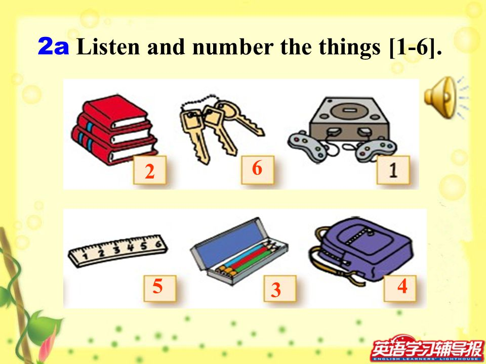 2a Listen and number the things [1-6].