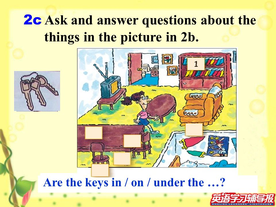 2c Ask and answer questions about the things in the picture in 2b.