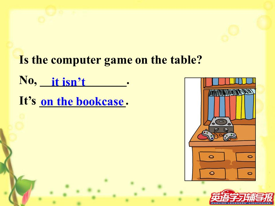 Is the computer game on the table