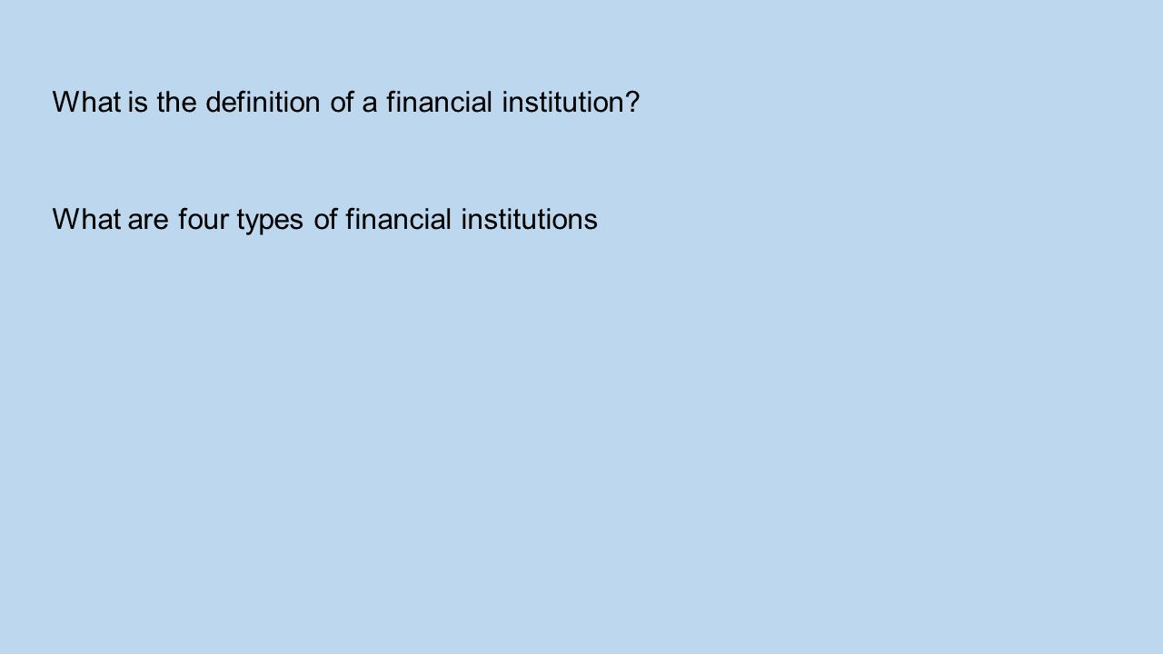 What is the definition of a financial institution
