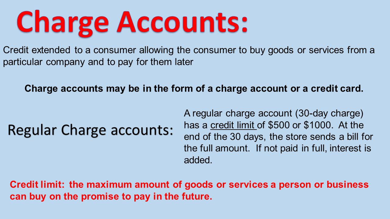 Regular Charge accounts: