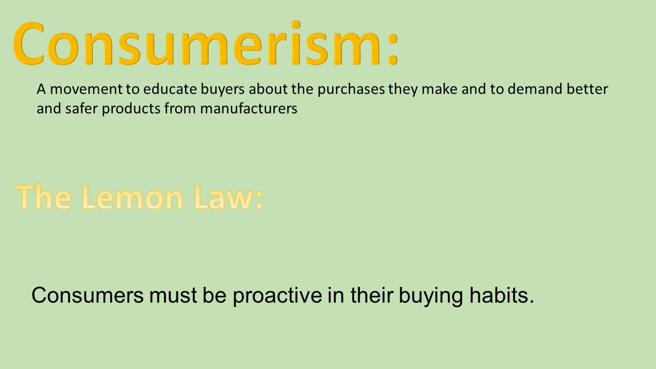 Consumerism: The Lemon Law: