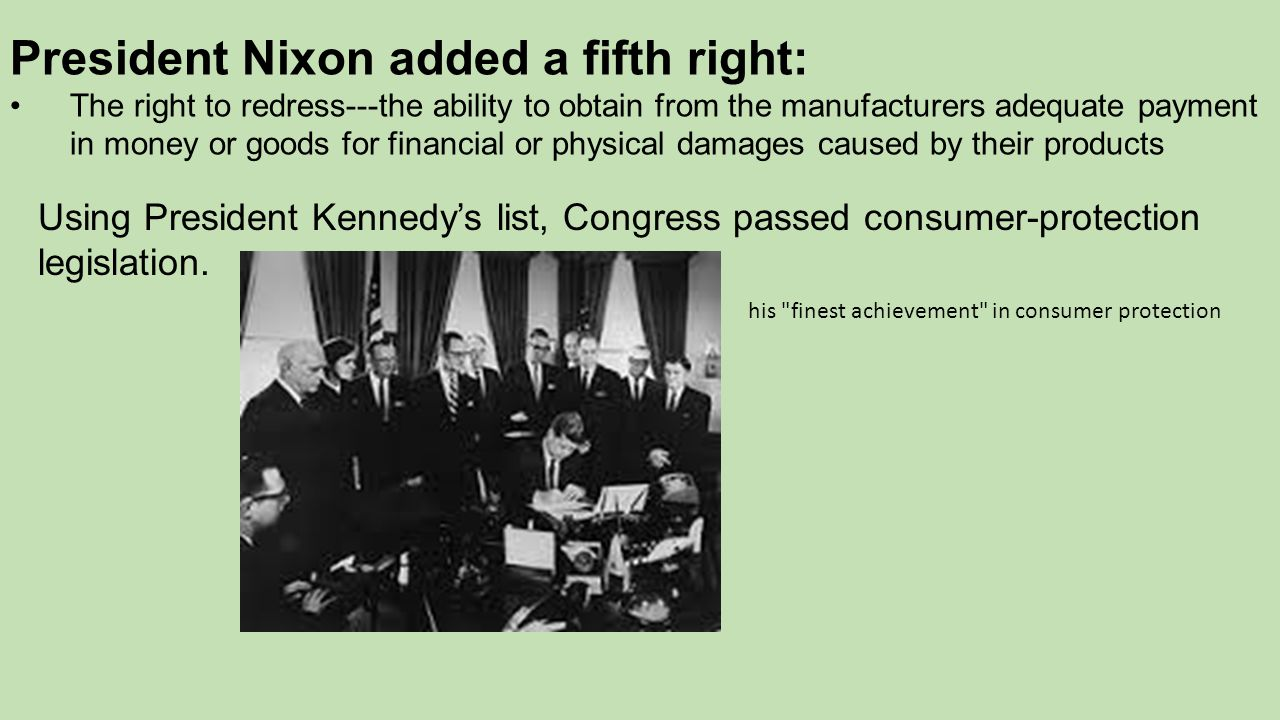 President Nixon added a fifth right: