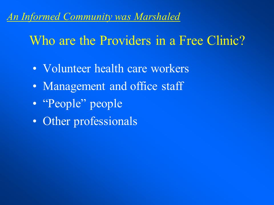 Who are the Providers in a Free Clinic