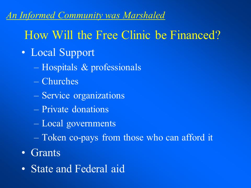 How Will the Free Clinic be Financed