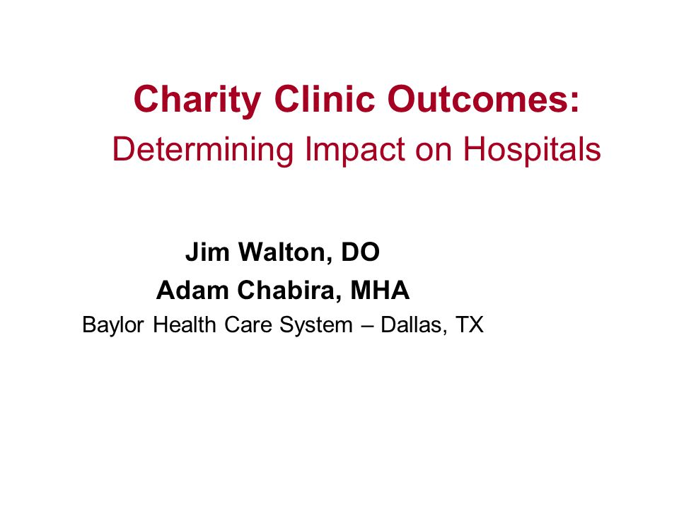Charity Clinic Outcomes: Determining Impact on Hospitals