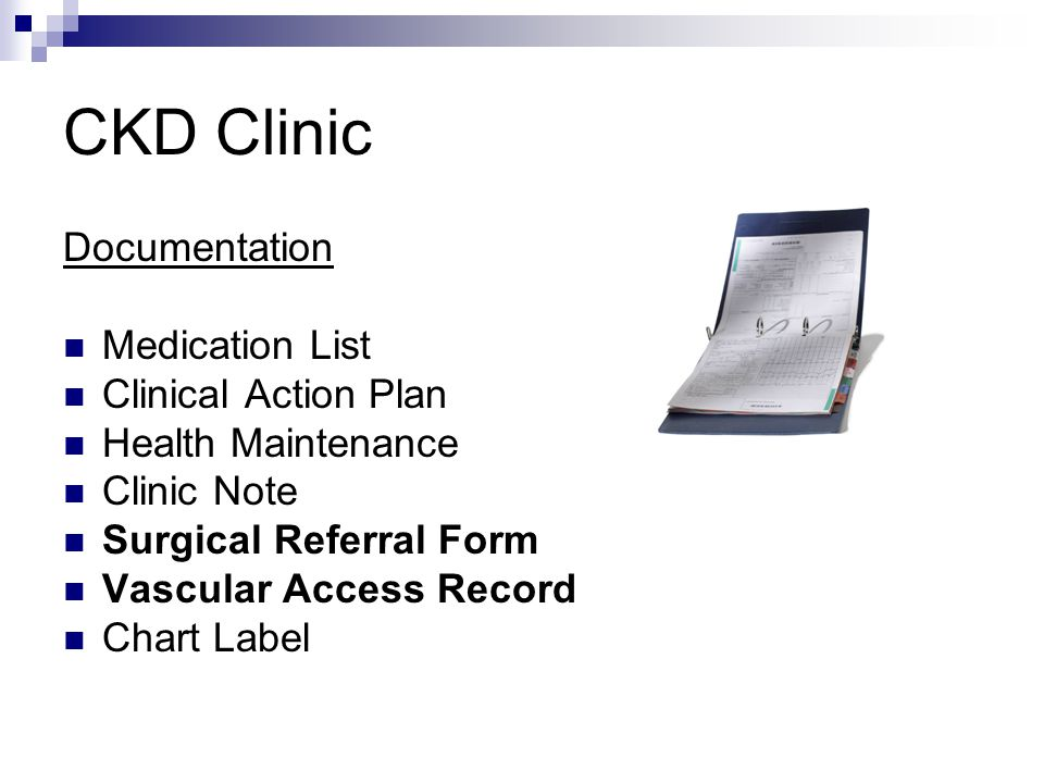 CKD Clinic Documentation Medication List Clinical Action Plan