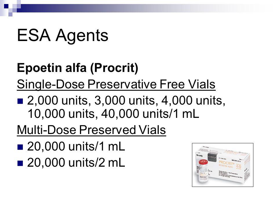 ESA Agents Epoetin alfa (Procrit) Single-Dose Preservative Free Vials