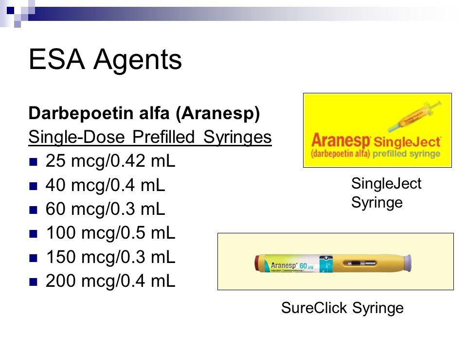 ESA Agents Darbepoetin alfa (Aranesp) Single-Dose Prefilled Syringes