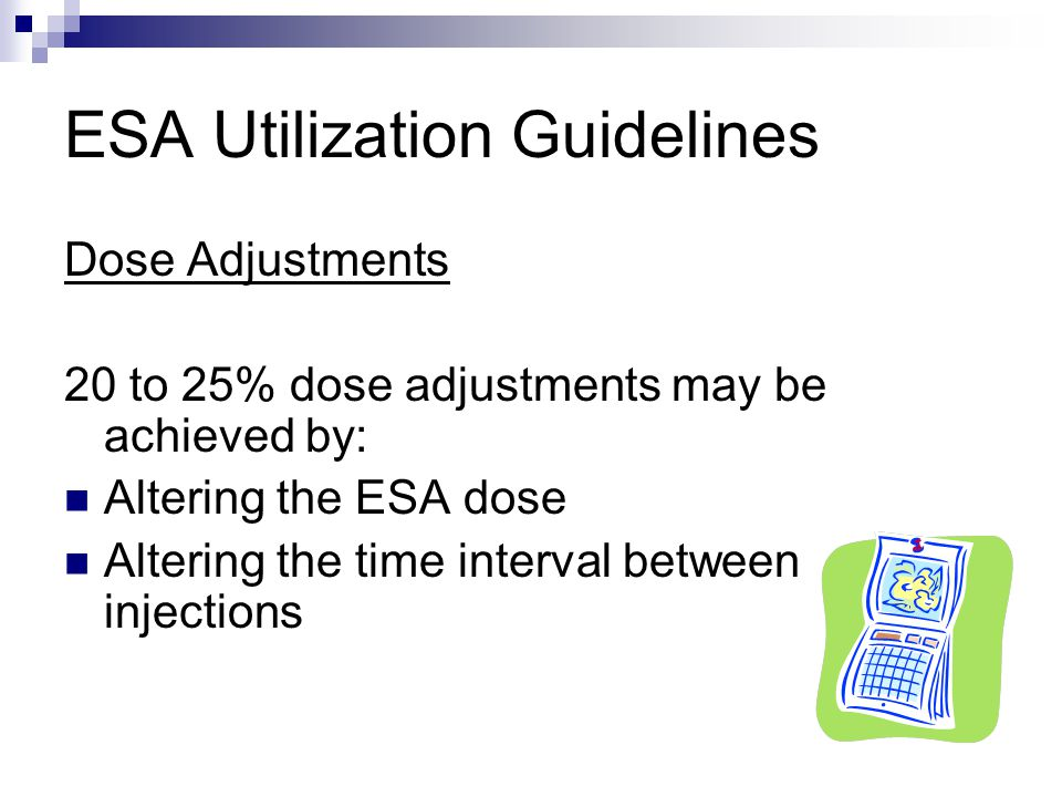 ESA Utilization Guidelines