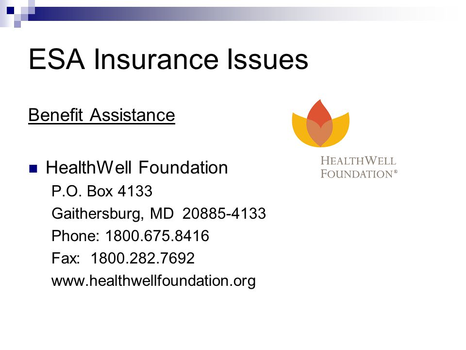 ESA Insurance Issues Benefit Assistance HealthWell Foundation