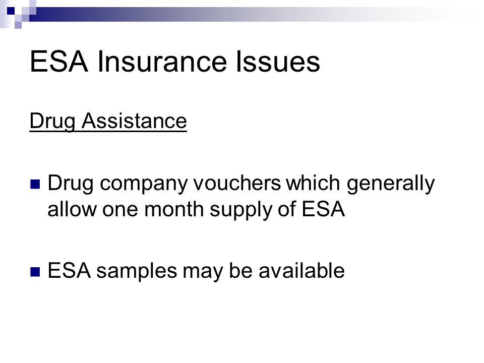 ESA Insurance Issues Drug Assistance