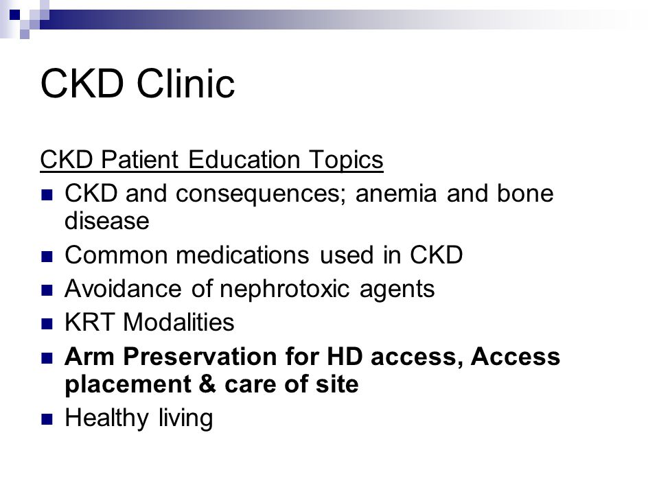 CKD Clinic CKD Patient Education Topics