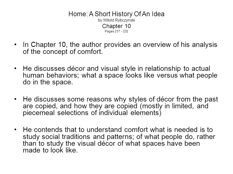 Home: A Short History Of An Idea by Witold Rybczynski Chapter 10 Pages 217 - 232