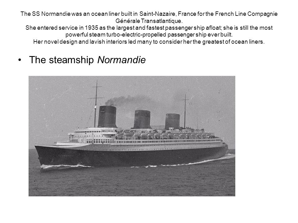 The steamship Normandie