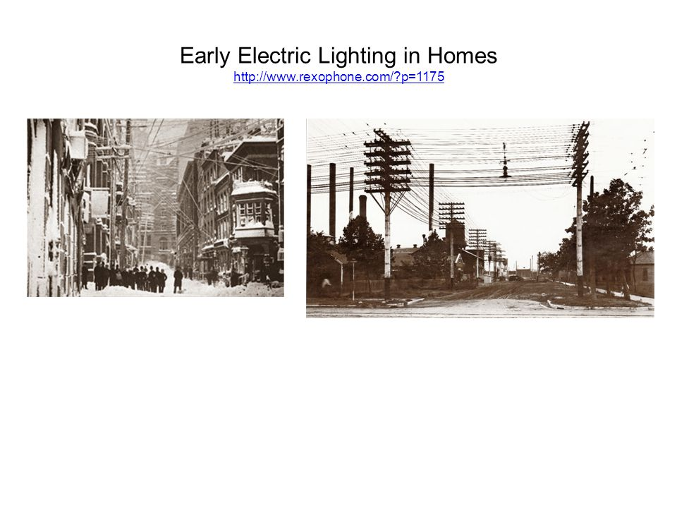 Early Electric Lighting in Homes http://www.rexophone.com/ p=1175