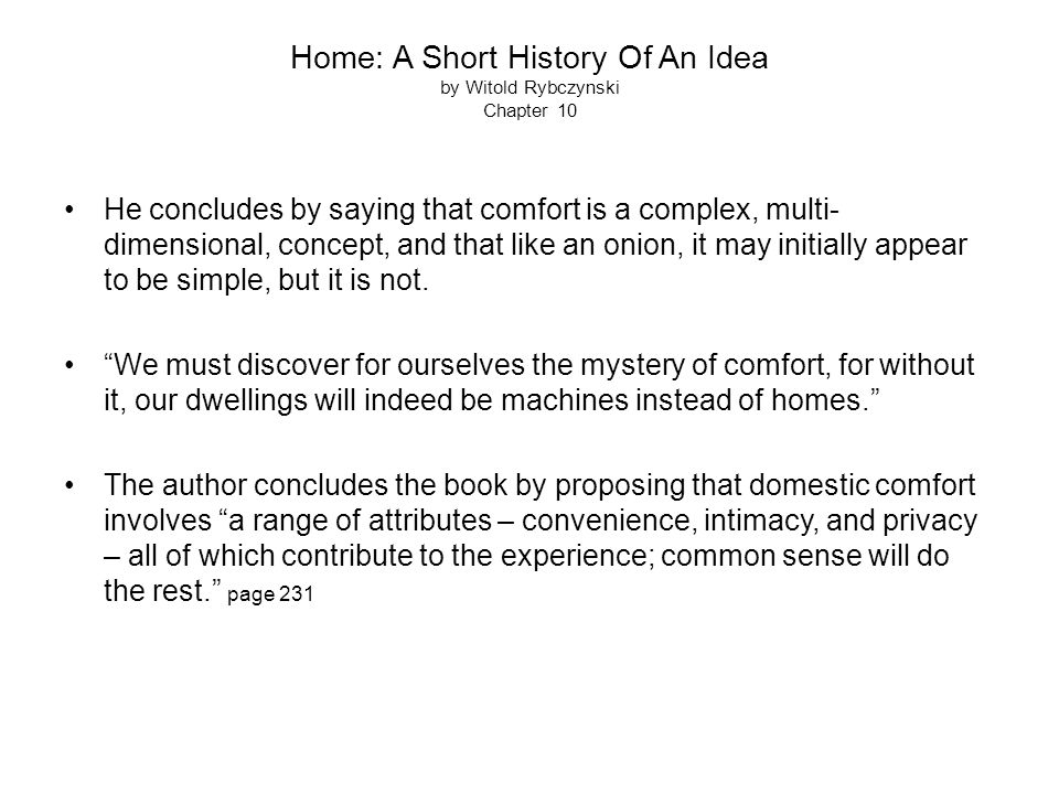 Home: A Short History Of An Idea by Witold Rybczynski Chapter 10