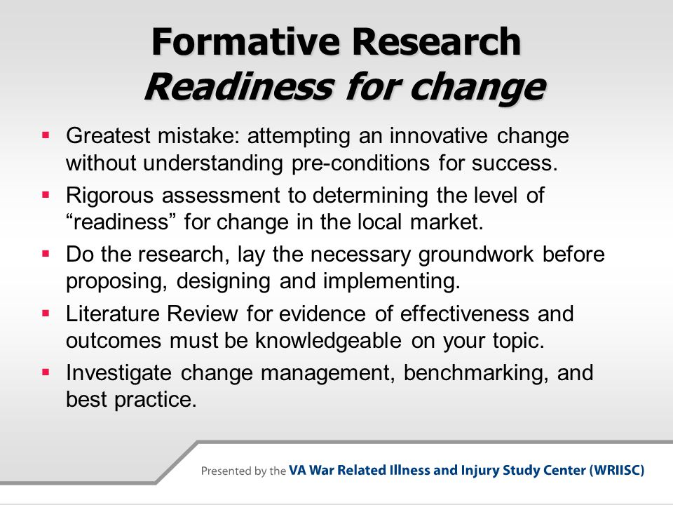 Formative Research Readiness for change