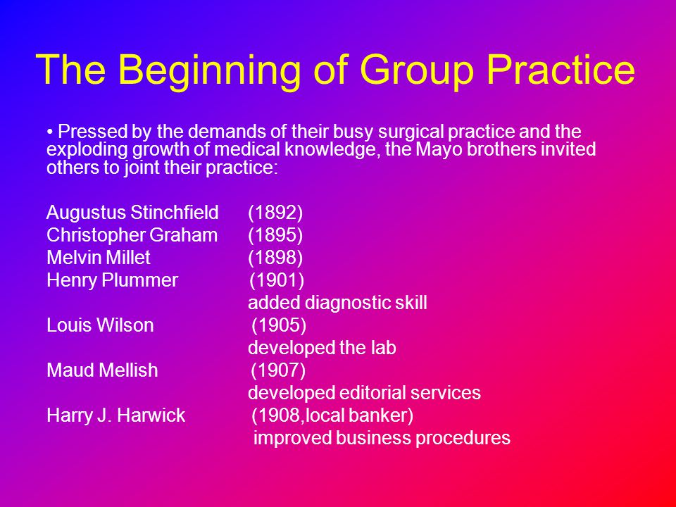 The Beginning of Group Practice