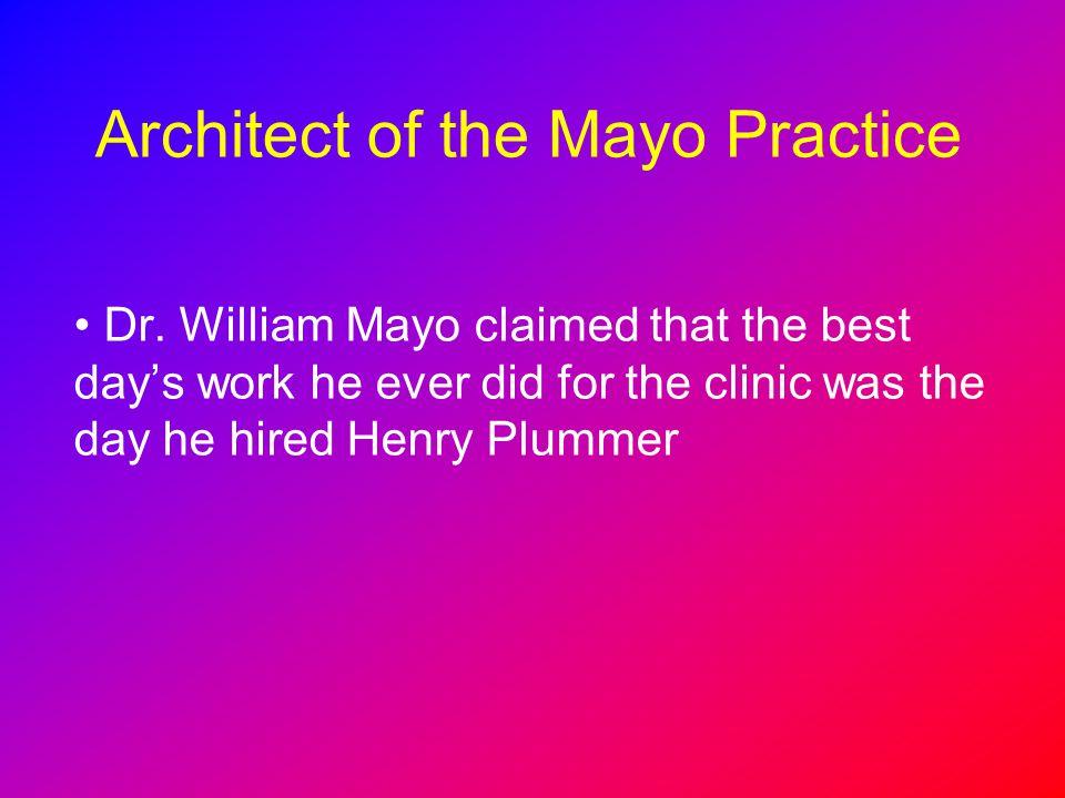 Architect of the Mayo Practice