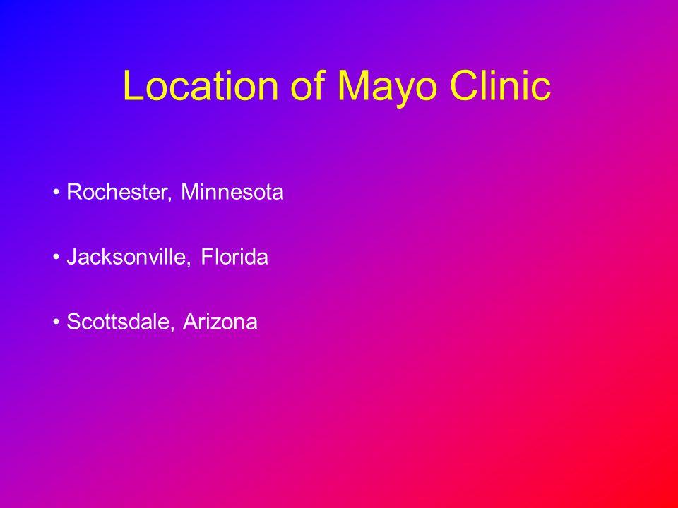 Location of Mayo Clinic
