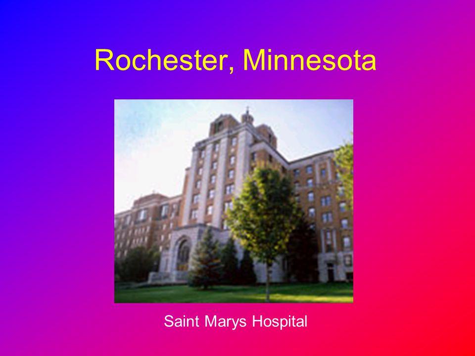Rochester, Minnesota Saint Marys Hospital
