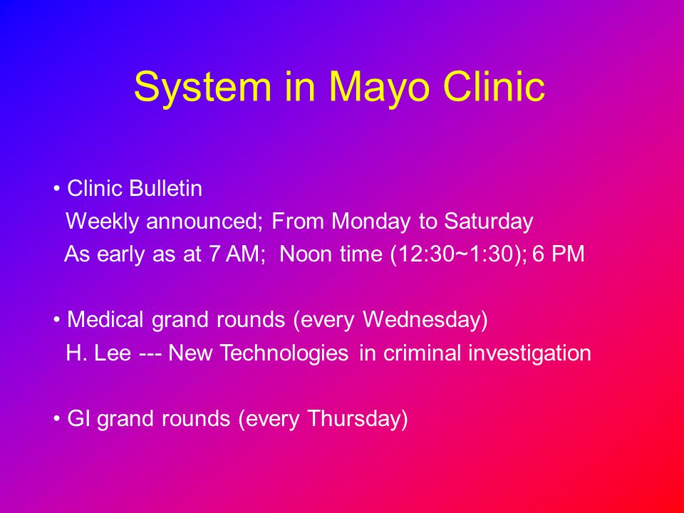 System in Mayo Clinic Clinic Bulletin