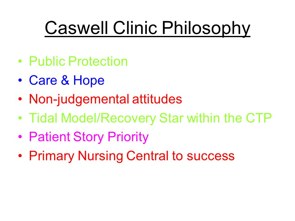 Caswell Clinic Philosophy