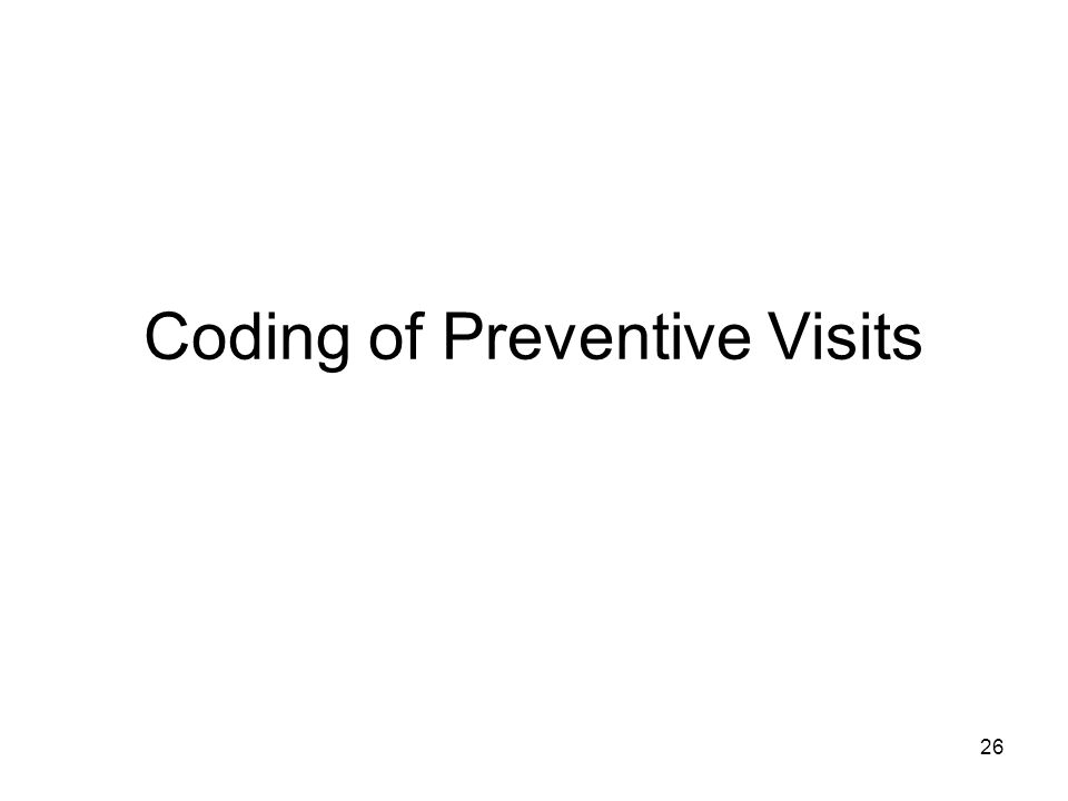 Coding of Preventive Visits