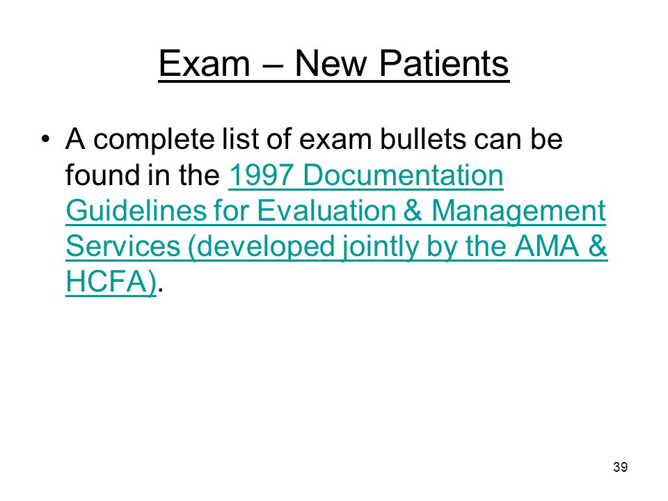 Exam – New Patients