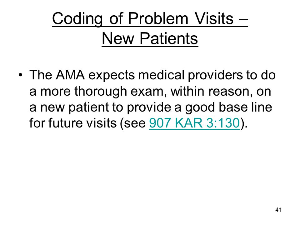 Coding of Problem Visits – New Patients
