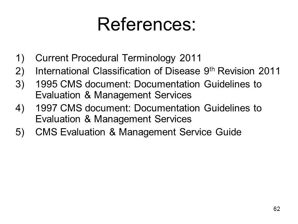 References: Current Procedural Terminology 2011