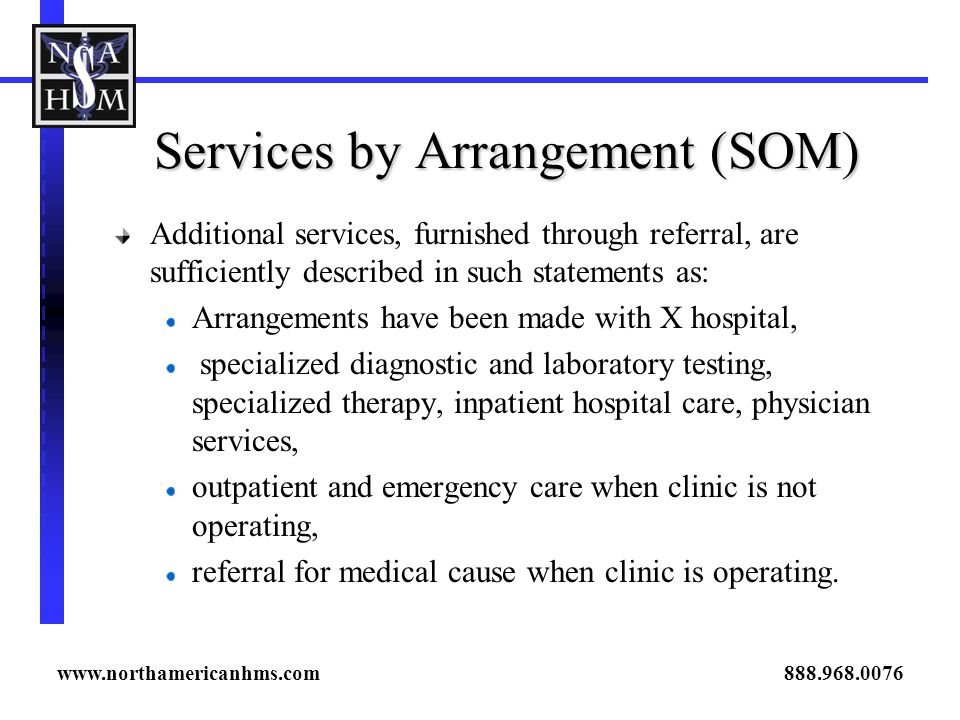 Services by Arrangement (SOM)