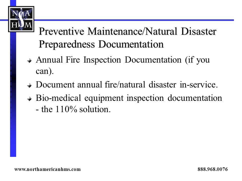 Preventive Maintenance/Natural Disaster Preparedness Documentation