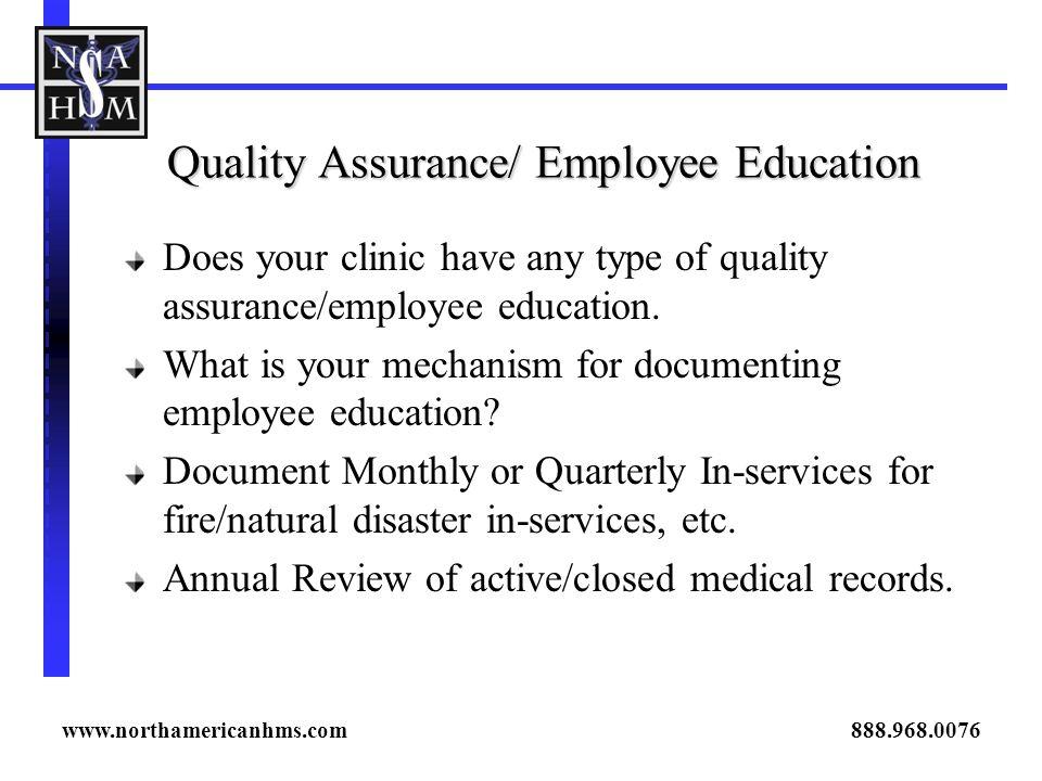 Quality Assurance/ Employee Education
