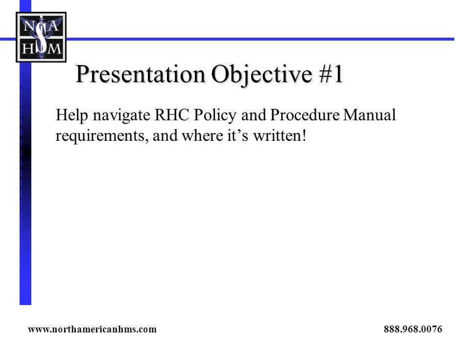Presentation Objective #1