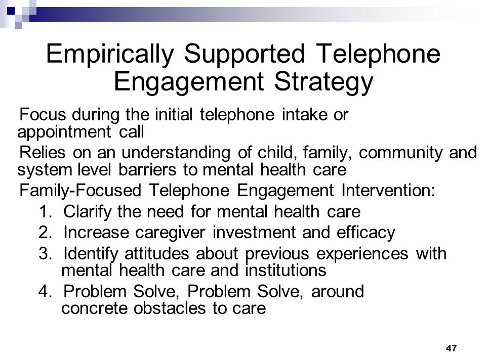 Empirically Supported Telephone Engagement Strategy