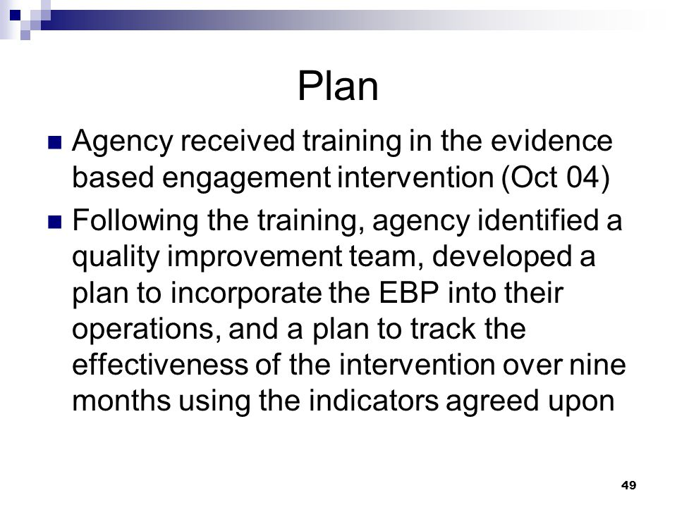 Plan Agency received training in the evidence based engagement intervention (Oct 04)