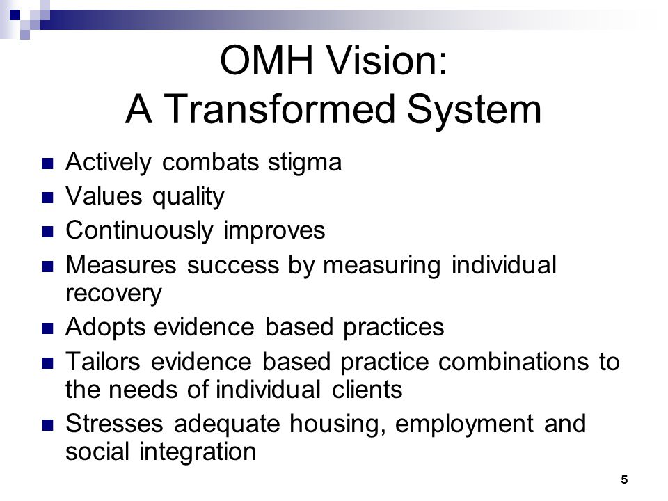 OMH Vision: A Transformed System