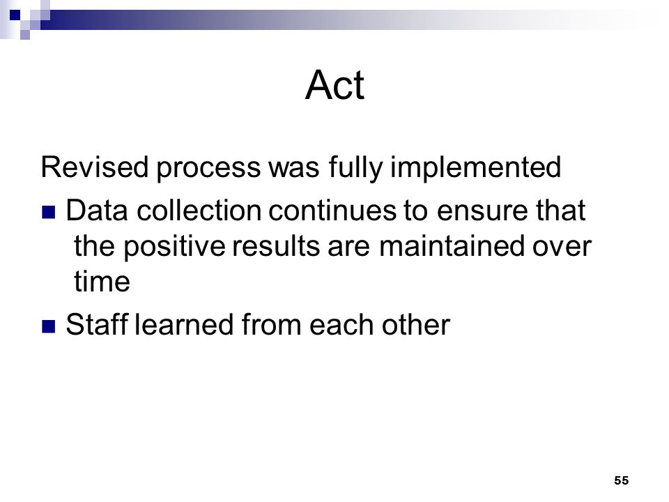 Act Revised process was fully implemented