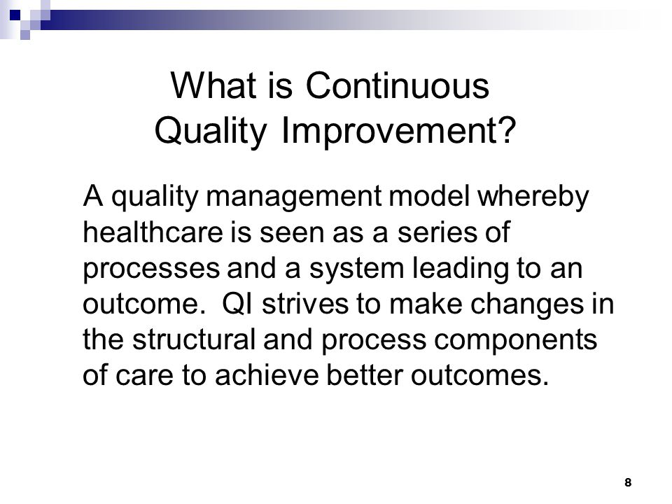 What is Continuous Quality Improvement