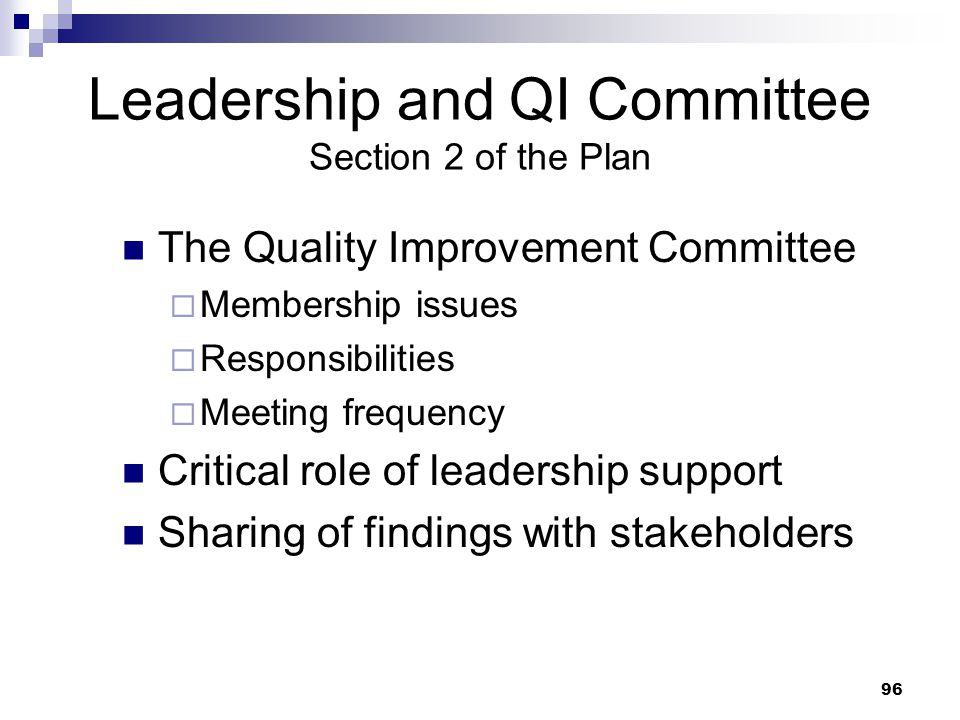 Leadership and QI Committee Section 2 of the Plan