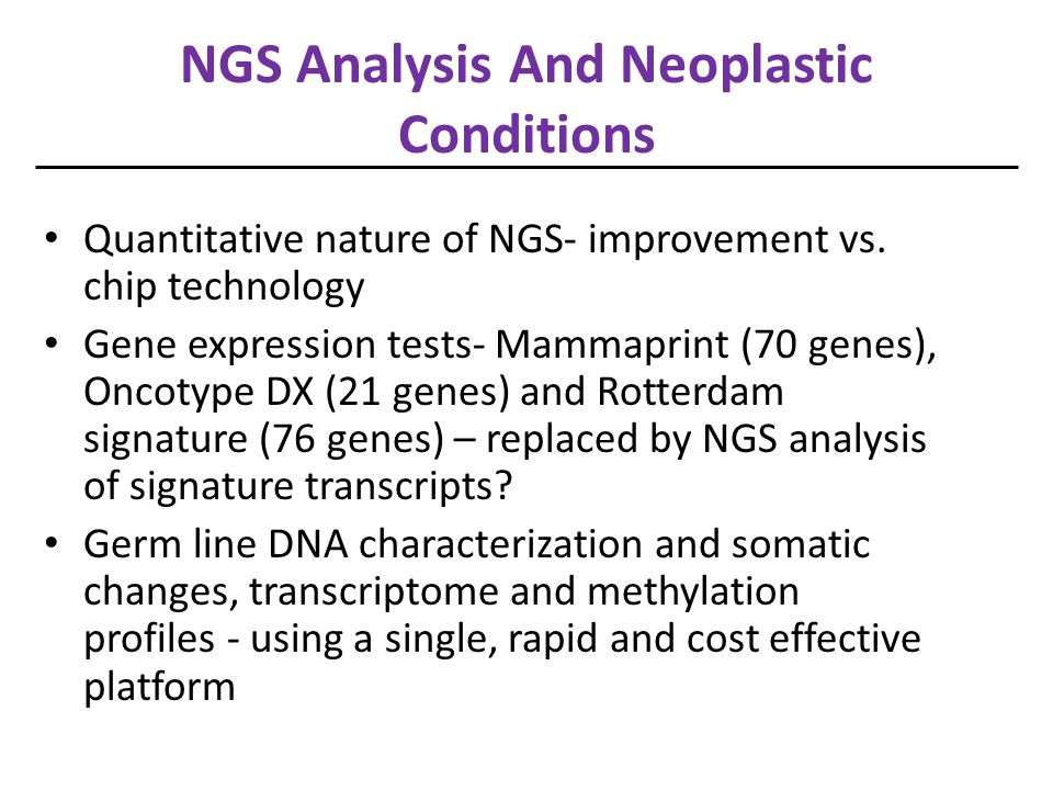 NGS Analysis And Neoplastic Conditions