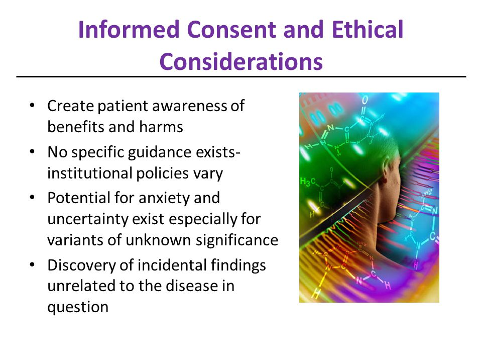 Informed Consent and Ethical Considerations