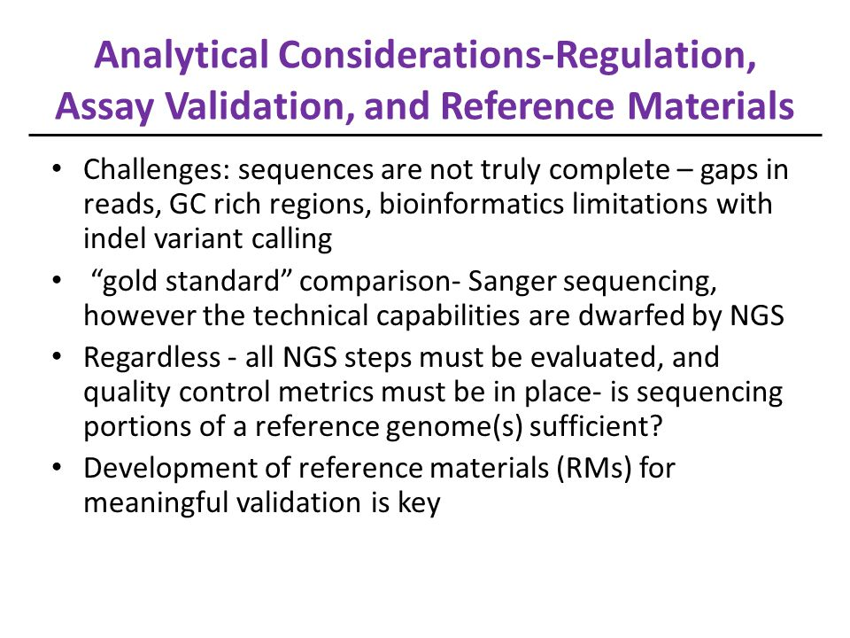Analytical Considerations-Regulation, Assay Validation, and Reference Materials