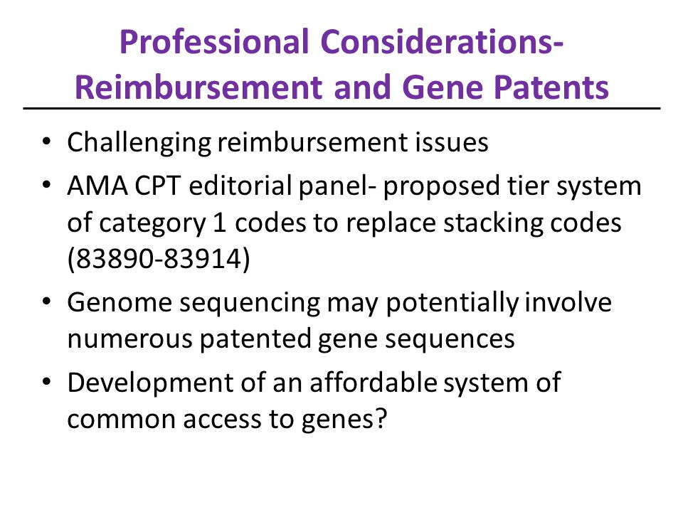 Professional Considerations-Reimbursement and Gene Patents