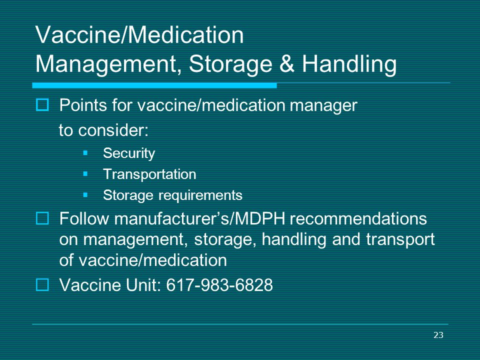 Vaccine/Medication Management, Storage & Handling