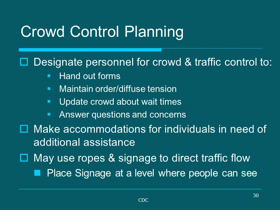 Crowd Control Planning
