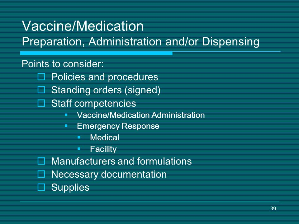 Vaccine/Medication Preparation, Administration and/or Dispensing